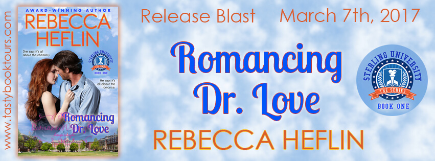 ROMANCING DR. LOVE by Rebecca Heflin: Release Spotlight