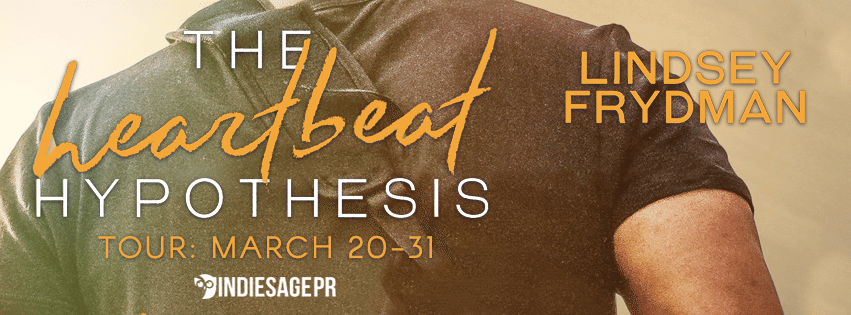 THE HEARTBEAT HYPOTHESIS by Lindsey Frydman: Excerpt & Giveaway