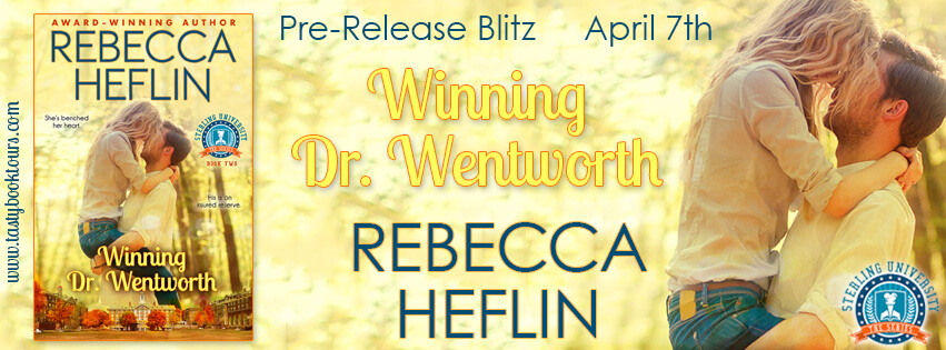 WINNING DR. WENTWORTH by Rebecca Heflin: Pre-Release Blitz & Giveaway