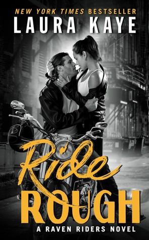 RIDE ROUGH by Laura Kaye: Review