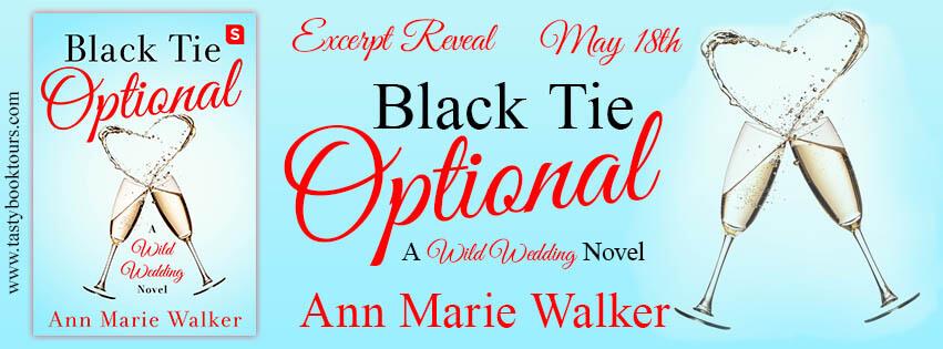 BLACK TIE OPTIONAL by Ann Marie Walker: Exclusive Excerpt Reveal & Giveaway