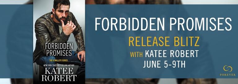 FORBIDDEN PROMISES by Katee Robert: Excerpt & Giveaway