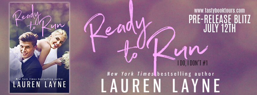 READY TO RUN by Lauren Layne: Pre-Release Blitz