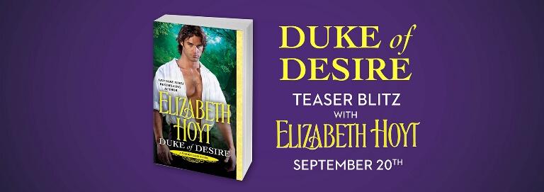 DUKE OF DESIRE by Elizabeth Hoyt : Teaser Blitz