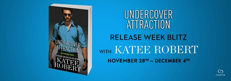 UNDERCOVER ATTRACTION by Katee Robert: Excerpt & Giveaway