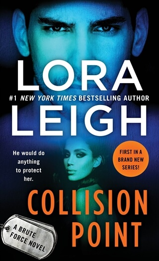 COLLISION POINT by Lora Leigh: Review & Excerpt