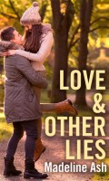 LOVE & OTHER LIES by Madeline Ash: Excerpt & Giveaway