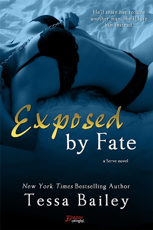 EXPOSED BY FATE by Tessa Bailey: Review