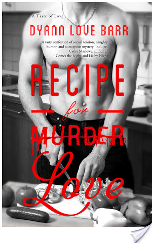 RECIPE FOR LOVE by Dyann Love Barr: Review