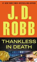 THANKLESS IN DEATH by J. D. Robb: Review
