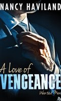 A LOVE OF VENGEANCE by Nancy Haviland: Review