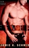 FEVER by Jamie K. Schmidt: Review