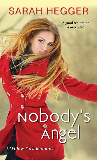 NOBODY'S ANGEL by Sarah Hegger: Review & Giveaway