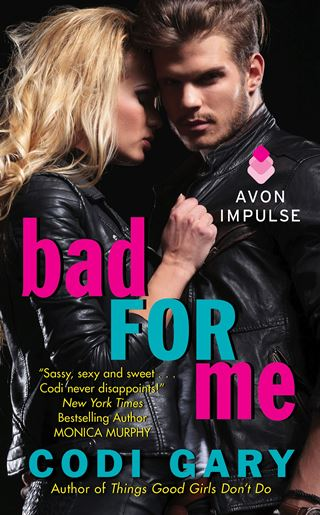 BAD FOR ME by Codi Gary: Review & Giveaway