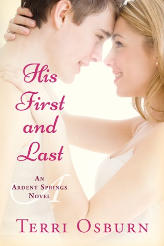 HIS FIRST AND LAST by Terri Osburn: ARC Review & Giveaway