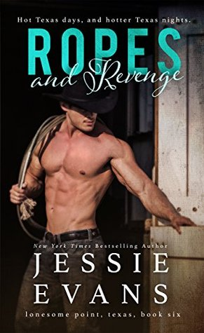 ROPES AND REVENGE by Jessie Evans: Release Blitz