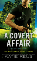 A COVERT AFFAIR by Katie Reus: Cover Reveal