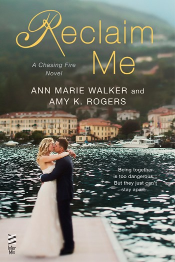 RECLAIM ME by Ann Marie Walker & Amy K. Rogers: Cover Reveal & Giveaway