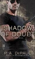 SHADOW OF DOUBT by P.A. DePaul : Review
