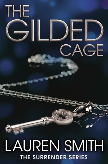 THE GILDED CAGE by Lauren Smith: Spotlight & Giveaway