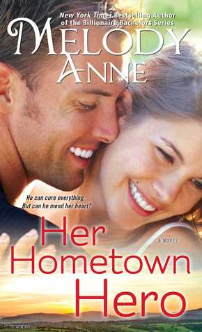 HER HOMETOWN HERO by Melody Anne: Review