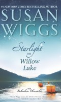STARLIGHT ON WILLOW LAKE by Susan Wiggs: Review