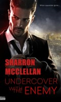 UNDERCOVER WITH THE ENEMY by Sharron McClellan: Review