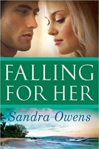 FALLING FOR HER by Sandra Owens: Review