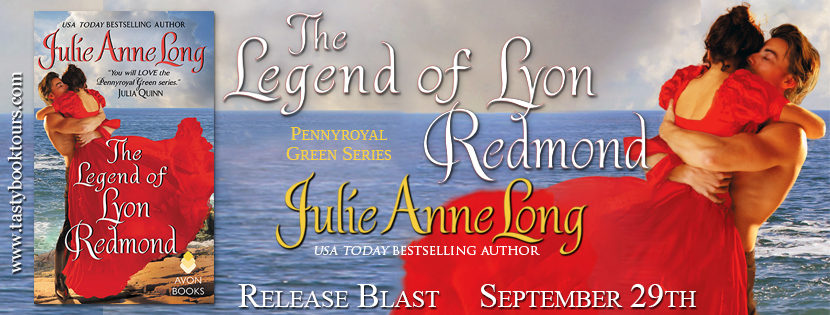THE LEGEND OF LYON REDMOND by Julie Anne Long: Release Blast