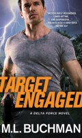 TARGET ENGAGED by M.L. Buchman: Review