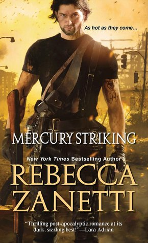 MERCURY STRIKING by Rebecca Zanetti: Review