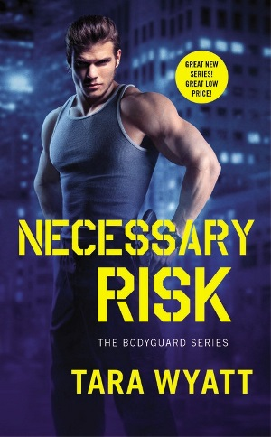 NECESSARY RISK by Tara Wyatt: Review & Giveaway