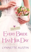EVERY BRIDE HAS HER DAY by Lynnette Austin: Spotlight ~ Excerpt & Giveaway