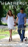 FOREVER WITH YOU by Heatherly Bell: Release Spotlight