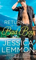 RETURN OF THE BAD BOY by Jessica Lemmon: Excerpt & Giveaway