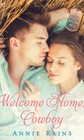 WELCOME HOME, COWBOY by Annie Rains: Excerpt & Giveaway