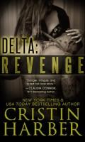 DELTA: REVENGE by Cristin Harber: Review