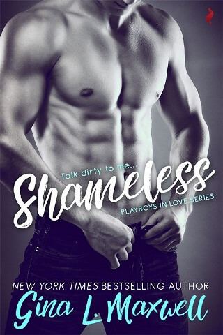 SHAMELESS by Gina L. Maxwell: Excerpt & Giveaway