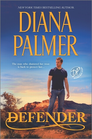 DEFENDER by  Diana Palmer: Excerpt & Giveaway