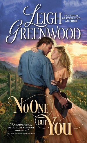 NO ONE BUT YOU by Leigh Greenwood: Excerpt & Giveaway