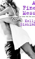 A FINE MESS by Kelly Siskind: Excerpt Spotlight