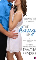THE HANG UP by Tawna Fenske: Review