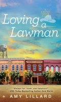 LOVING A LAWMAN by Amy Lillard: Review & Excerpt