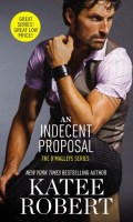 AN INDECENT PROPOSAL  by Katee Robert: Review
