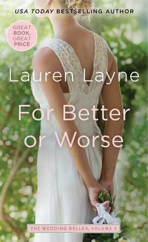 FOR BETTER OR WORSE by Lauren Layne: Review