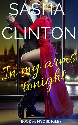 IN MY ARMS TONIGHT by Sasha Clinton: Release Spotlight & Giveaway
