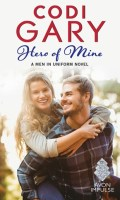 HERO OF MINE by Codi Gary: Review, Excerpt & Giveaway