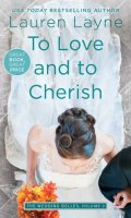 TO LOVE AND TO CHERISH by Lauren Layne: Review