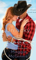 UNLUCKY IN LOVE by Maggie McGinnis: Review