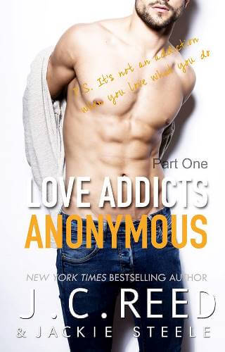 LOVE ADDICTS ANONYMOUS by J.C. Reed and Jackie Steel: Release Spotlight
